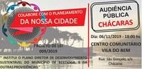 Audiência Pública Plano Diretor de Desenvolvimento Sustentável Chácaras   06/11